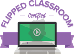 Flipped Classroom Certified